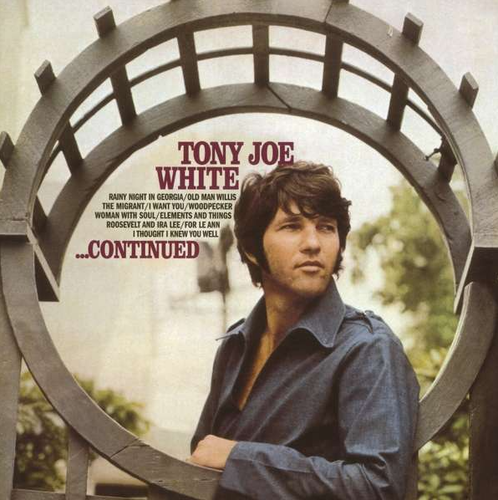 WHITE, TONY JOE - …Continued