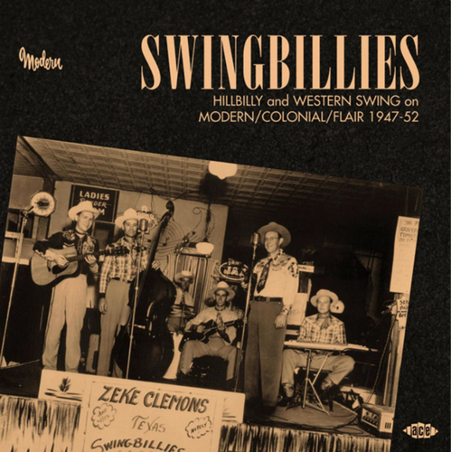 VARIOUS ARTISTS - Swingbillies: Hillbilly & Western Swing On Modern/Colonial/Flair 1947-52